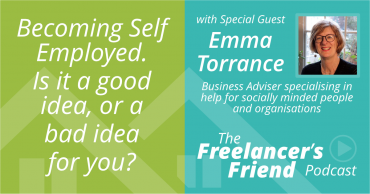 Becoming self employed - with Emma Torrance