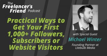 Practical Ways to Get Your First 1,000+ Followers, Subscribers or Website Visitors
